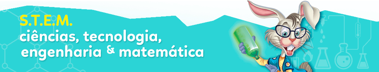 S.T.E.M. - Ciência, Tecnologia, Engenharia e Matemática